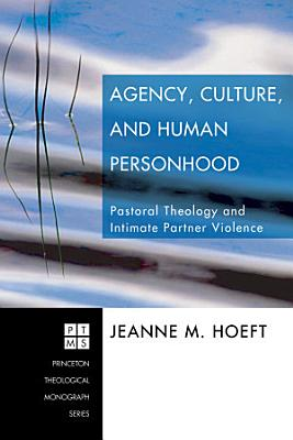 Agency  Culture  and Human Personhood PDF