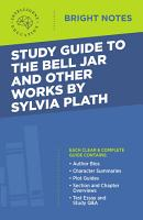 Study Guide to The Bell Jar and Other Works by Sylvia Plath PDF