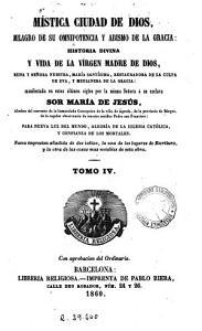 M  stica ciudad de Dios  milagro de su omnipotencia y abismo de la gracia  4 PDF