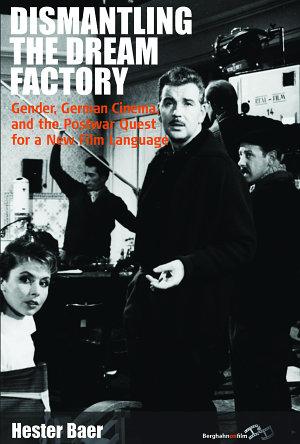 Dismantling the Dream Factory PDF