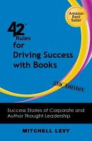 42 Rules for Driving Success with Books  2nd Edition  PDF