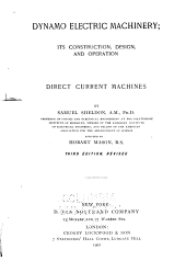 Dynamo electric machinery: its construction, design, and operation. Direct current machines, Volume 1