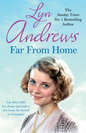 Far From Home: A young woman finds hope and tragedy in 1920s Liverpool