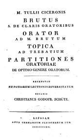 Opera quae supersunt omnia as deperditorum fragmenta; recognovit potiorem lectionis diversitatem adnotavit indices rerum ac verborum copiosissimes adjecit C.G. Schutz: Volume 3