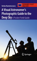 A Visual Astronomer s Photographic Guide to the Deep Sky PDF