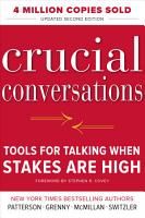 Crucial Conversations Tools for Talking When Stakes Are High  Second Edition PDF