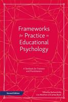 Frameworks for Practice in Educational Psychology  Second Edition PDF