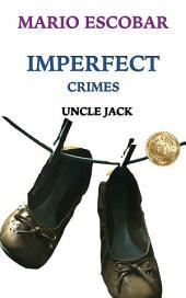 Uncle Jack: Imperfect Crimes