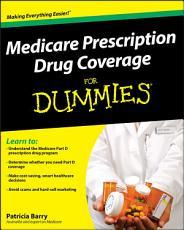 Medicare Prescription Drug Coverage For Dummies PDF