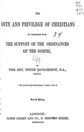 The duty and privilege of Christians in connexion with the support of the ordinances of the Gospel....