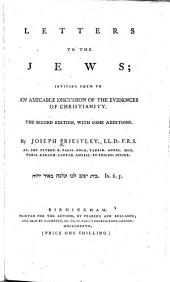 Letters to the Jews: Inviting Them to an Amicable Discussion of the Evidences of Christianity