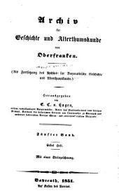 Archiv für Geschichte von Oberfranken: Bände 5-6
