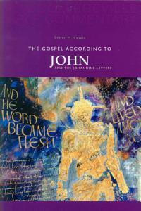 The Gospel According to John and the Johannine Letters Book