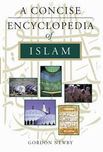 A Concise Encyclopedia of Islam PDF