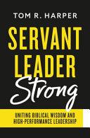 Servant Leader Strong