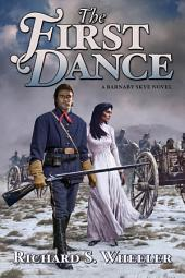 The First Dance: A Barnaby Skye Novel