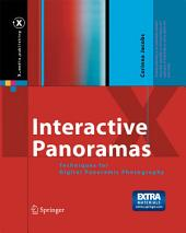 Interactive Panoramas: Techniques for Digital Panoramic Photography