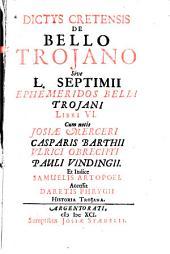 De bello Troiano: libri VI.