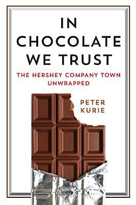 In Chocolate We Trust