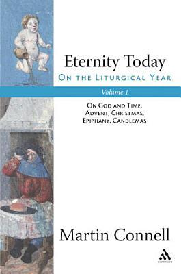 Eternity Today  Vol  1