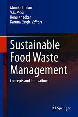Sustainable Food Waste Management