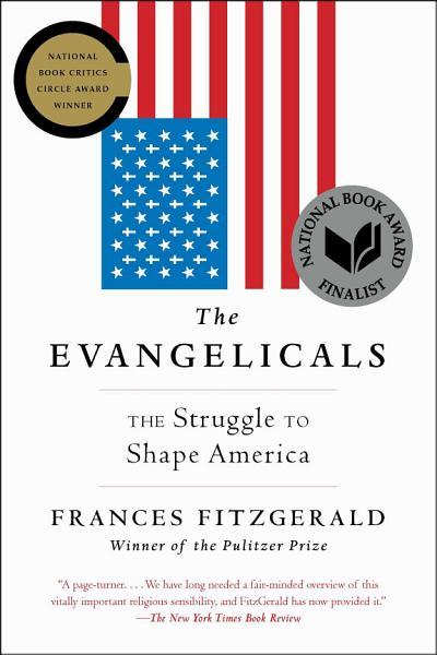 Download The Evangelicals Book