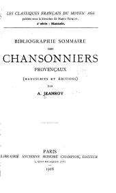 Bibliographie sommaire des chansonniers provençaux (manuscrits et éditions)