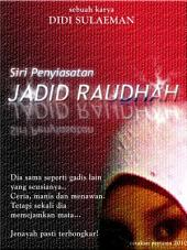 Kisah Penyiasatan: Jadid Raudhah