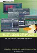 FL Studio in der Praxis PDF