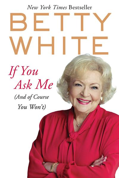 Download If You Ask Me Book