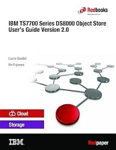 IBM TS7700 Series DS8000 Object Store User s Guide Version 2 0 PDF