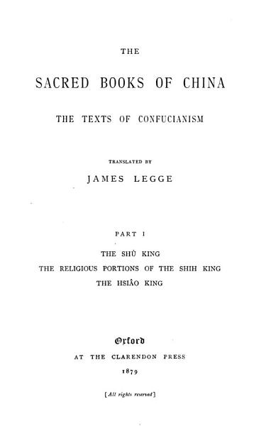 Download The Sacred Books of the East  The sacred books of China   the texts of Confucianism  pt 1   translated by James Legge Book