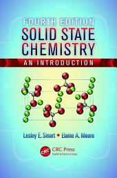 Solid State Chemistry: An Introduction, Fourth Edition, Edition 4