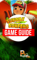 Subway Surfers Game Guide