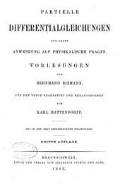 Partielle Differentialgleichungen und deren Anwendung auf physikalische Fragen