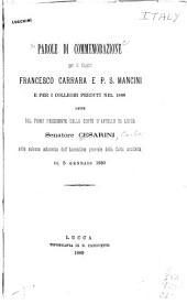 Parole di commemorazione per li illustri Francesco Carrara e P.S. Mancini e per i colleghi perduti nel 1888: dette ... corte d'appello di Lucca
