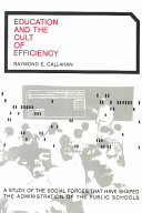 Education and the Cult of Efficiency