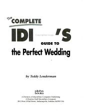 The Complete Idiot s Guide to the Perfect Wedding PDF
