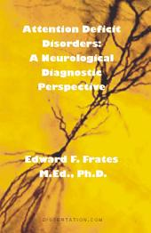 Attention Deficit Disorders: A Neurological Diagnostic Perspective
