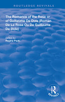 The Romance of the Rose Or of Guillaume de Dole PDF