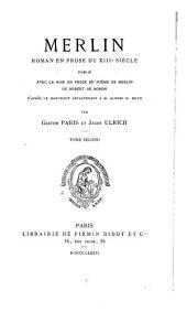Merlin: roman en prose du XIIIe siècle, Volume2