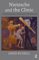 Nietzsche and the Clinic PDF