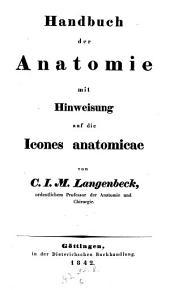 Handbuch der Anatomie mit Hinweisung auf die Icones anatomicae: Knochen- Bänder- und Knorpellehre mit Hinweisung auf die Icones osteologicae und syndesmologicae, Band 3