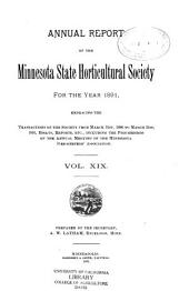 Annual Report of the Minnesota State Horticultural Society for the Year ...: Volume 19