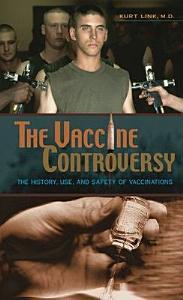 The Vaccine Controversy Book