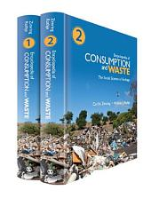 Encyclopedia of Consumption and Waste: The Social Science of Garbage