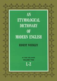 An Etymological Dictionary of Modern English