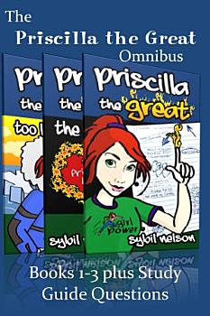 Priscilla the Great Omnibus  3 Book Bundle includes study guide questions  PDF