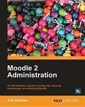 Moodle 2 Administration