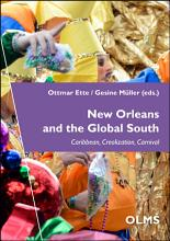 New Orleans and the Global South  Caribbean  Creolization  Carnival PDF